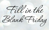 Fill in the Blank Friday ~ 4th of JulyTraditions