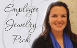 Employee Pick- Le VianJewelry