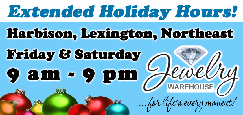 Extended Holiday Hours Friday and Saturday! | Jewelry ...