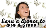 Just a few days left to earn a chance to win$1000!