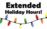 Extended Holiday Hours!