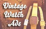 Watch Wednesday – Vintage WatchAds