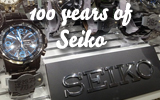 100 years of Seiko Watches