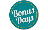 Final Days for Bonus Day Deals!