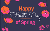 Happy First Day ofSpring!