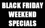 Our Black FridaySpecials!