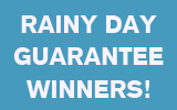 Our New Rainy Day Winners!